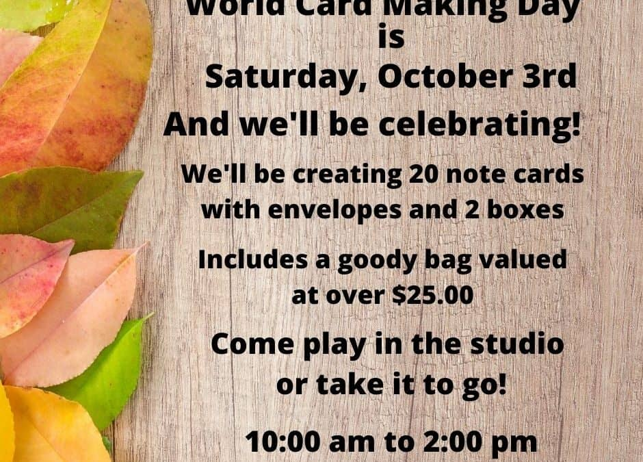 World Card Making Day is Coming!